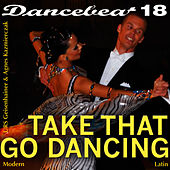 Play & Download Take That Go Dancing by Tony Evans | Napster
