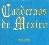 Cuadernos de Mexico by Various Artists