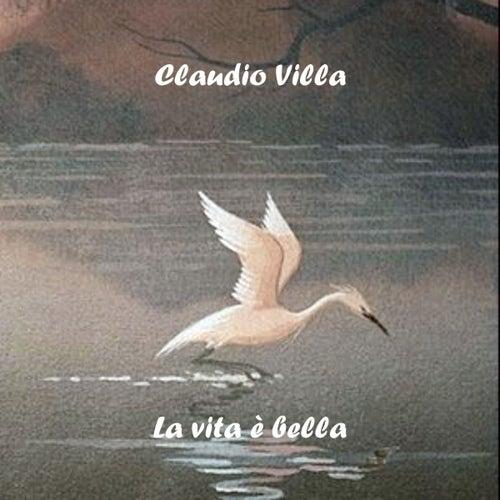 Play & Download La vita è bella by Claudio Villa | Napster