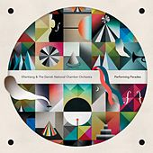Performing Parades by Efterklang