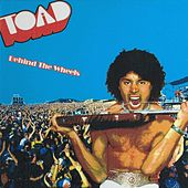 Behind the Wheels by Toad