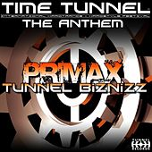 Tunnel Biznizz (featuring Mc G Angel) (Time Tunnel Anthem 09) by Primax