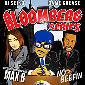 Play & Download Bloomberg Series - No Beefin by Various Artists | Napster