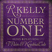 Play & Download Number One Feat. T-Pain & Keyshia Cole by R. Kelly | Napster
