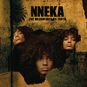 Play & Download The Uncomfortable Truth by Nneka | Napster