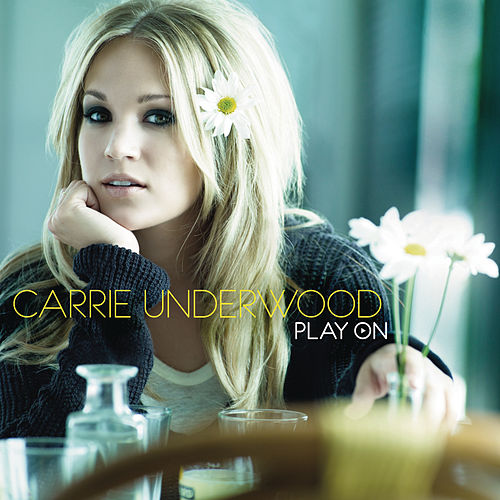 Play & Download Play On by Carrie Underwood | Napster