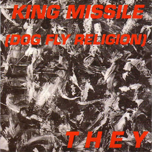 They by King Missile