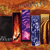 Play & Download Inward Journeys by DJ Faust | Napster