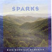 Play & Download Blue Mountain Memories by Larry Sparks | Napster