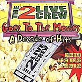 Goes To The Movies... by 2 Live Crew