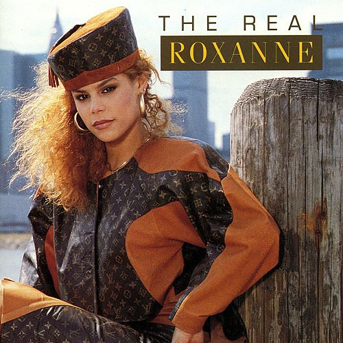 Play & Download Roxanne by The Real Roxanne | Napster
