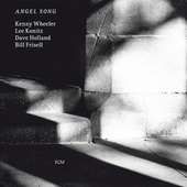 Angel Song by Kenny Wheeler