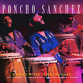 Play & Download Keeper Of The Flame by Poncho Sanchez | Napster