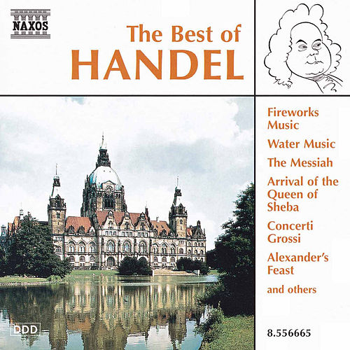 Play & Download The Best of Handel by George Frideric Handel | Napster