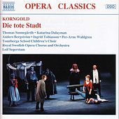 Play & Download Die tote Stadt by Erich  Korngold | Napster