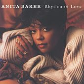 Play & Download Rhythm Of Love by Anita Baker | Napster