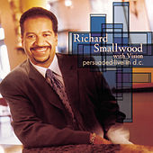Persuaded - Live in D.C. by Richard Smallwood