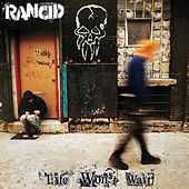 Play & Download Life Won't Wait by Rancid | Napster