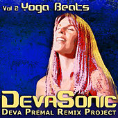 Play & Download DevaSonic Vol. 2: Yoga Beats EP by Deva Premal | Napster