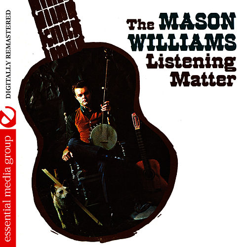 The Listening Matter (Digitally Remastered) by Mason Williams
