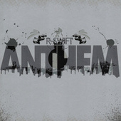 Anthem by R-swift