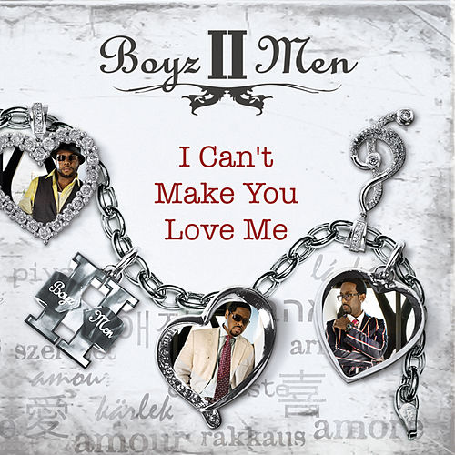 Play & Download I Can't Make You Love Me by Boyz II Men | Napster
