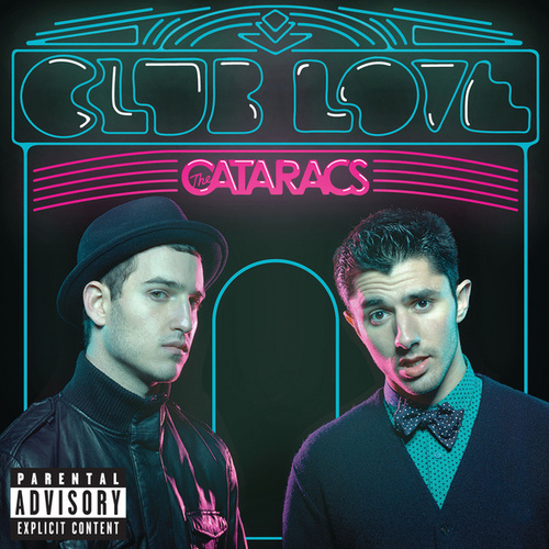 Club Love by The Cataracs