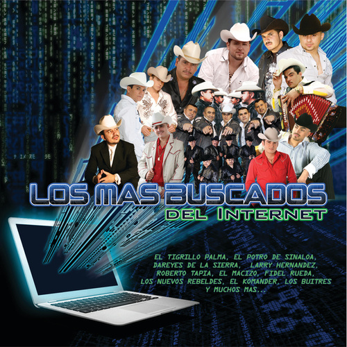 Play & Download Los Más Buscados Del Internet by Various Artists | Napster