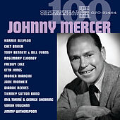 Play & Download Centennial Celebration: Johnny Mercer by Various Artists | Napster