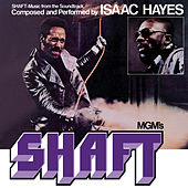 Play & Download Shaft by Isaac Hayes | Napster