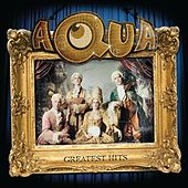 Greatest Hits by Aqua