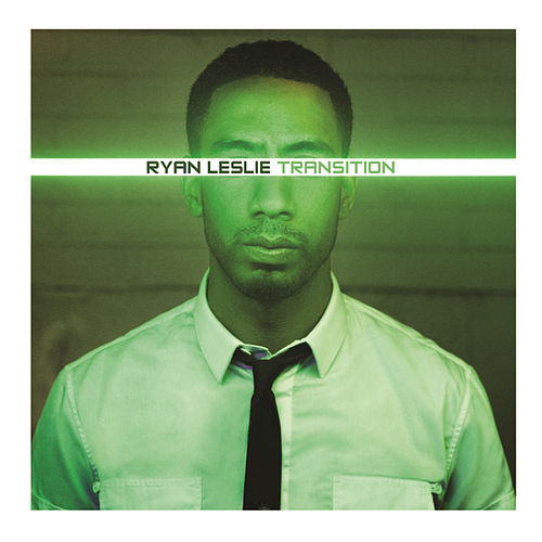 Play & Download Transition by Ryan Leslie | Napster