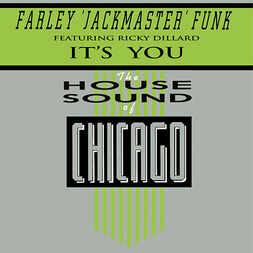 It's You by Farley Jackmaster Funk