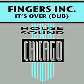 Play & Download It's Over by Fingers INC | Napster