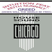 Play & Download Greed (When Will The World Be Free) by Intuition | Napster
