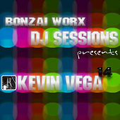 Play & Download Bonzai Worx - DJ Sessions 14 - mixed by Kevin Vega by Various Artists | Napster