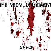 Play & Download Smack by Neon Judgement   Napster