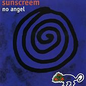 Play & Download No Angel by Sunscreem | Napster