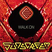 Play & Download Walk On by Sunscreem | Napster