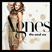 Play & Download On and On by Agnes | Napster