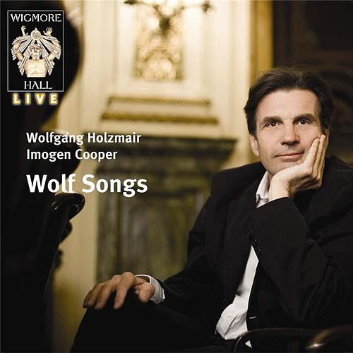 Play & Download Wolf Songs by Wolfgang Holzmair | Napster