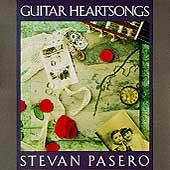 Play & Download Guitar Heartsongs by Stevan Pasero | Napster