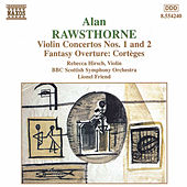 Play & Download Violin Concertos Nos. 1 and 2 by Alan Rawsthorne | Napster