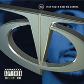 Play & Download They Never Saw Me Coming by TQ | Napster