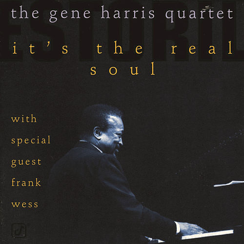 Play & Download It's The Real Soul by Gene Harris | Napster