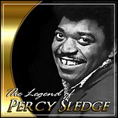 Play & Download The Legend Of Percy Sledge by Percy Sledge | Napster