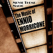 Movie Theme Magic: The Music Of Ennio Morricone by Cedar Lane Soundtrack Orchestra