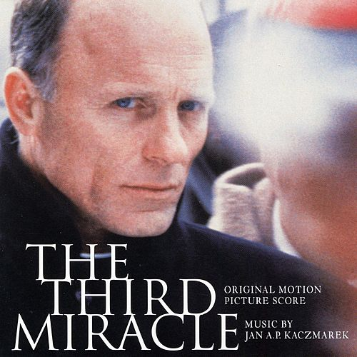 Play & Download The Third Miracle by Jan A.P. Kaczmarek | Napster