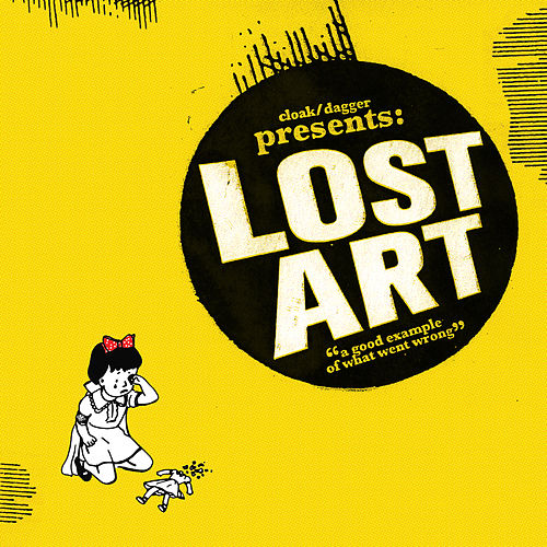 Lost Art by Cloak/Dagger