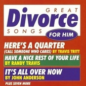 Great Divorce Songs For Him/Various Artists by Various Artists